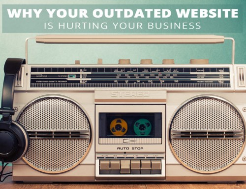 Why Your Outdated Website Design Is Hurting Your Business